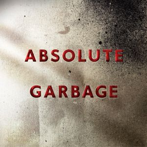Absolute Garbage - album