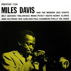 Miles Davis and the Modern Jazz Giants Album