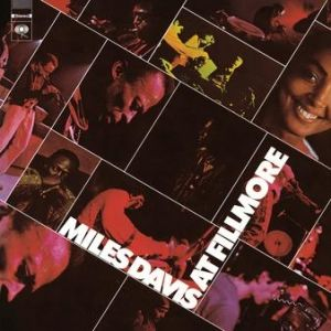 Miles Davis at Fillmore: Live at the Fillmore East Album