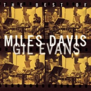 The Best of Miles Davis & Gil Evans Album