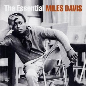 The Essential Miles Davis Album