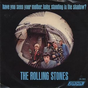 Have You Seen Your Mother, Baby, Standing in the Shadow? Album