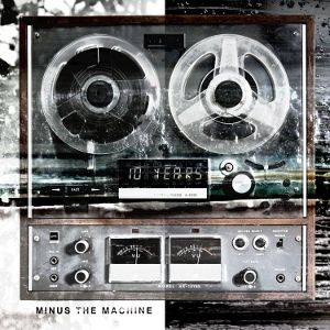 Minus the Machine Album