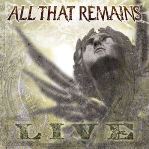 All That Remains: Live Album