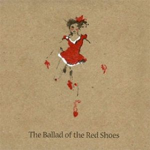 The Ballad of the Red Shoes Album