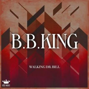Walking Dr. Bill Album