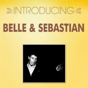 Introducing... Belle & Sebastian Album