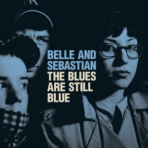 The Blues Are Still Blue Album