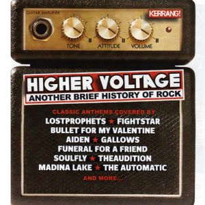 Higher Voltage!: Another Brief History of Rock Album