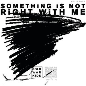 Something Is Not Right with Me Album