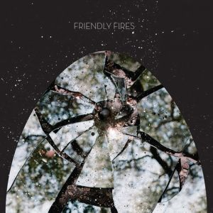 Friendly Fires - album