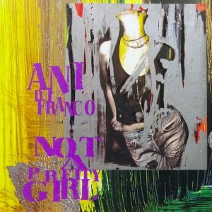 Not a Pretty Girl Album