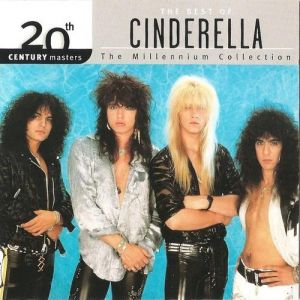 20th Century Masters - The Millennium Collection: The Best of Cinderella Album