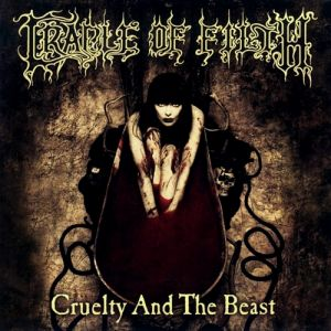 Cruelty and the Beast Album