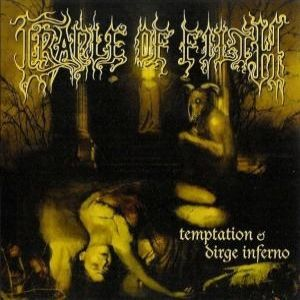 Temptation / Dirge Inferno Album
