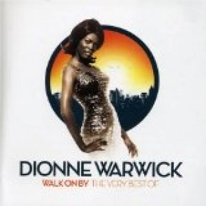 Walk On By: The Very Best of Dionne Warwick Album