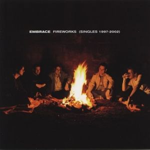 Fireworks: The Singles 1997-2002 - album