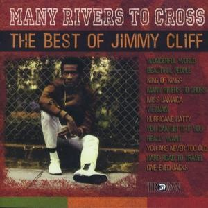 Many Rivers to Cross – The Best of Jimmy Cliff Album