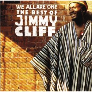 We All Are One – The Best of Jimmy Cliff Album