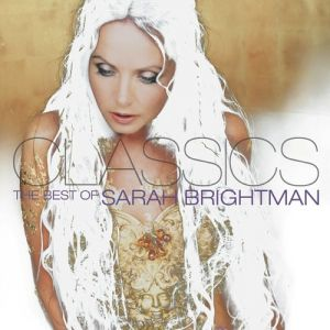 Classics: The Best of Sarah Brightman Album