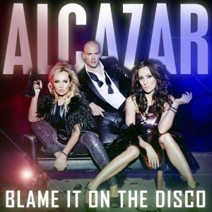 Blame It on the Disco Album