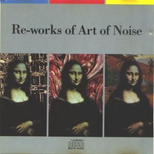 Re-Works of Art of Noise Album