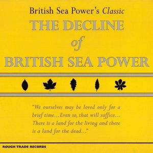 The Decline of British Sea Power Album