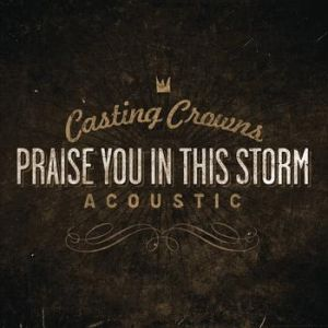 Praise You In This Storm Album