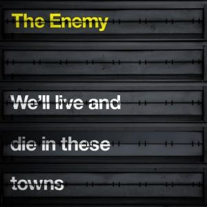 We'll Live and Die in These Towns - album