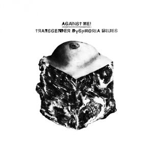 Transgender Dysphoria Blues - album