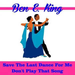 Save the Last Dance for Me Album