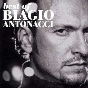 Best Of Biagio Antonacci 1989 - 2000 - album