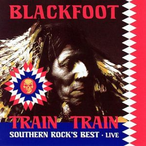 Train Train: Southern Rock's Best - Live Album