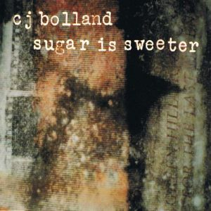 Sugar Is Sweeter Album
