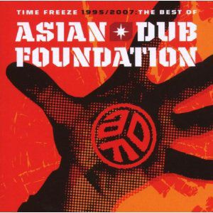 Time Freeze: The Best of Asian Dub Foundation Album