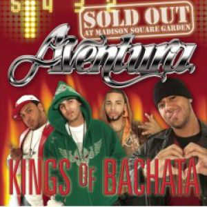 Kings of Bachata: Sold Out at Madison Square Garden Album