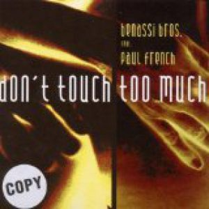 Don't Touch Too Much - album