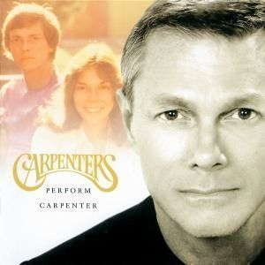 Carpenters Perform Carpenter Album