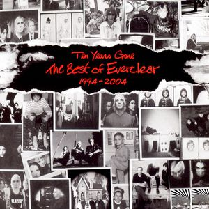 Ten Years Gone: The Best of Everclear 1994–2004 - album