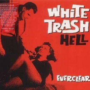 White Trash Hell - album