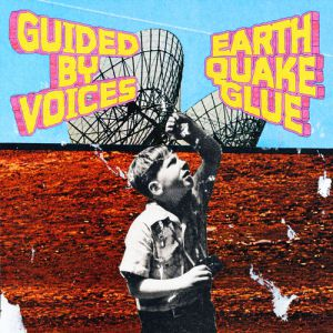Earthquake Glue - album