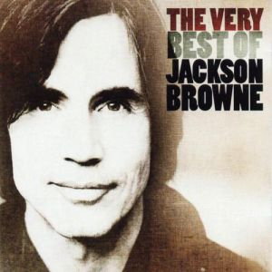 The Very Best of Jackson Browne Album