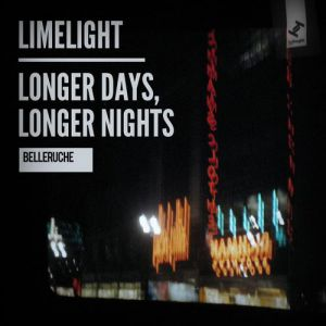 Limelight / Longer Days, Longer Nights Album