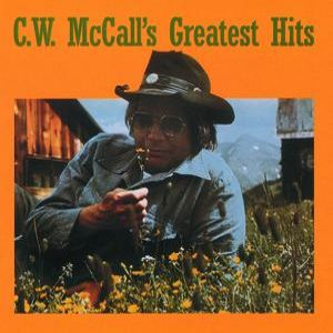 C. W. McCall's Greatest Hits Album