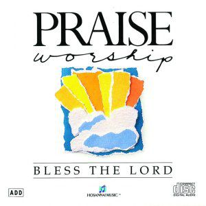 Bless The Lord Album