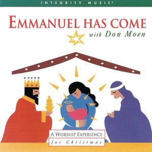 Emmanuel Has Come Album