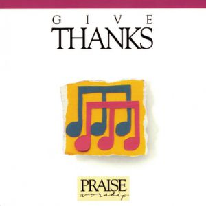 Give Thanks Album