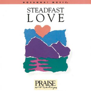 Steadfast Love Album