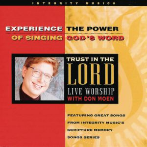 Trust In The Lord Album