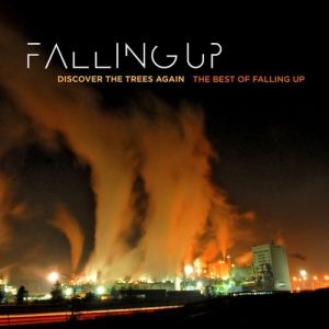 Discover the Trees Again: The Best of Falling Up - album
